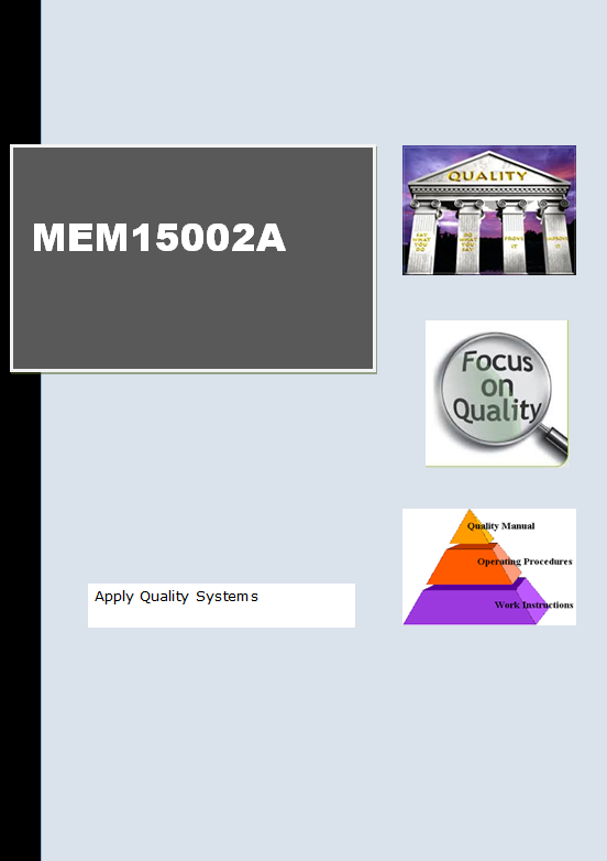 MEM15002A Apply Quality Systems